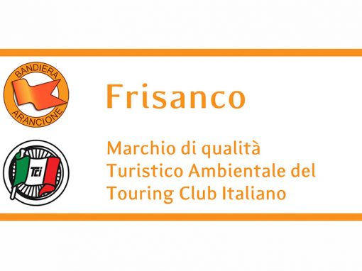 Frisanco – Comune Bandiera Arancione del Touring Club Italiano