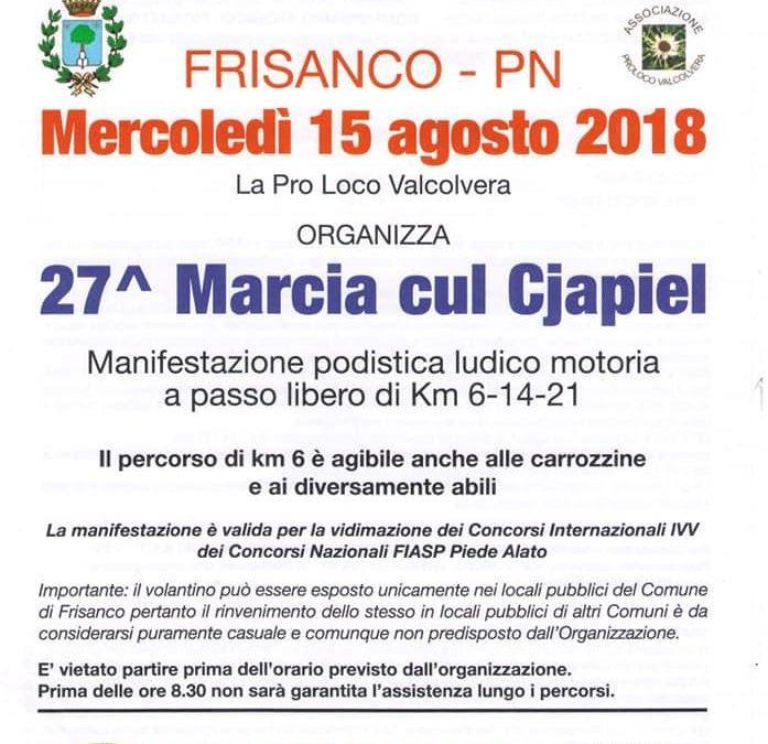 """27^ Edizione della """"Marcia cul cjapiel"""" Val Colvera"""