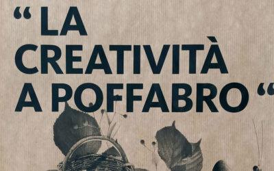 La Creatività a Poffabro
