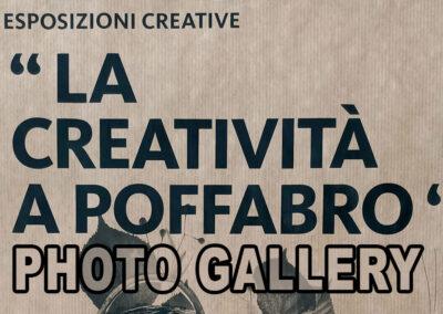 Esposizioni Creative a Poffabro